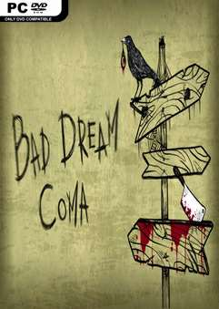 Bad Dream: Coma (2017) PC / RePack / ALI213