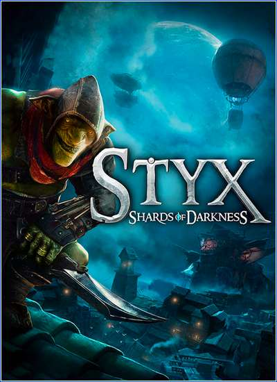 Styx: Shards of Darkness [v 1.02] (2017) PC / RePack