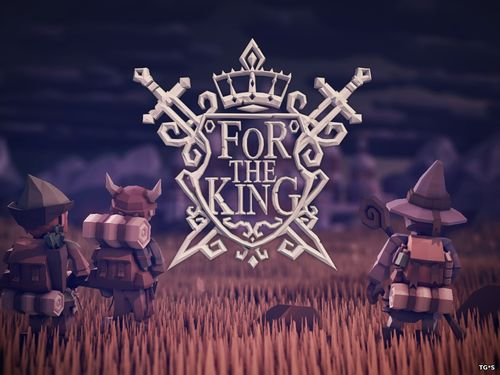 For The King [v 1.0.3.8318] (2018) PC | RePack