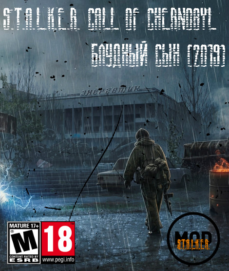 S.T.A.L.K.E.R. Call of Chernobyl - Блудный Сын (2019) PC/MOD